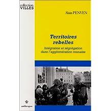 Territoires Rebelles - Integration et Segregation
