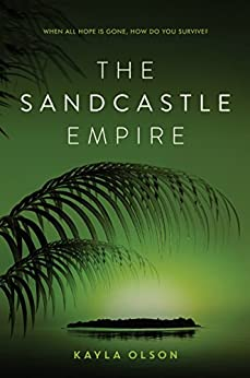 The Sandcastle Empire by [Olson, Kayla]