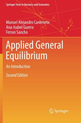 Applied General Equilibrium Models - Applied General Equilibrium: An Introduction (Springer Texts in Business and Economics)