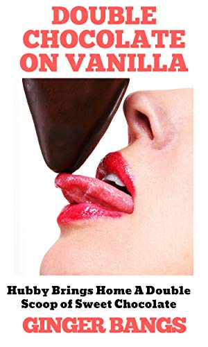 #freebooks – DOUBLE CHOCOLATE ON VANILLA – an erotica novelette FREE on Kindle today! https://ift.tt/2P0qoLD