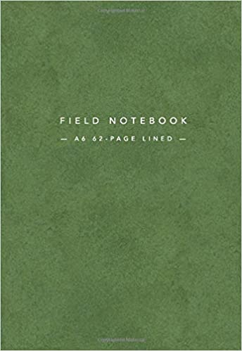 Download PDF Free Field Notebook A6 62-Page Lined: 4x6 inches | Pocket Memo Book Reporters Notebook | Moss Green