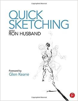 Quick Sketching with Ron Husband: Amazon.es: Husband, Ron ...