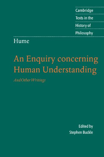 Hume: An Enquiry Concerning Human Understanding: And Other Writings (Cambridge Texts in the History of Philosophy)