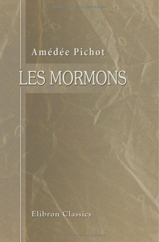 Download Les mormons (French Edition) PDF