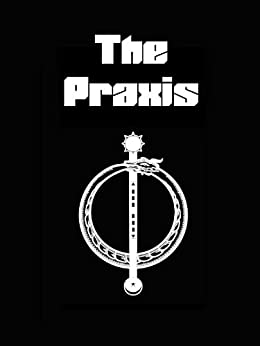 The Praxis by [Bruere, Dirk]