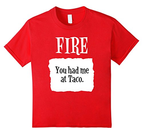 [Kids You Had Me at Taco Fire Hot Sauce Group Halloween Costume 10 Red] (Hilarious Group Costumes)