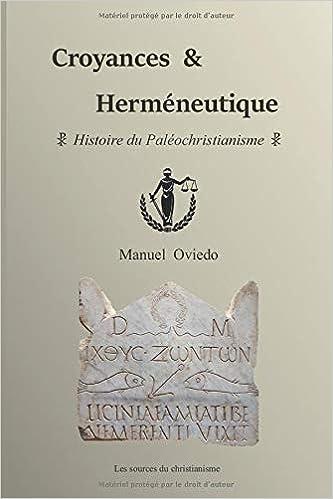 Amazon.com: Croyances & Herméneutique: Histoire du ...