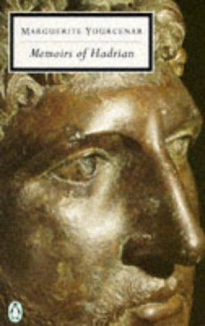 """""""Memoirs of Hadrian (Twentieth Century Classics)"""" av Marguerite Yourcenar"""
