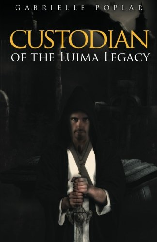 Book: Custodian of The Luima Legacy by Gabrielle Poplar