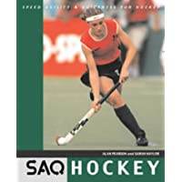 SAQ Hockey: Speed, Agility and Quickness for Hockey