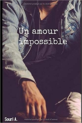 Un Amour Impossible Romance Gay Amazon Fr Souri A Livres