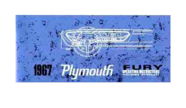 1967 plymouth fury owners instruction & operating manual - users guide  covering fury i, fury ii, fury iii, sport fury vip wagons  instruments  controls,