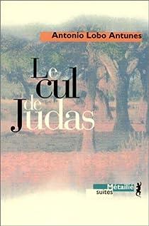 Le cul de Judas par Lobo Antunes