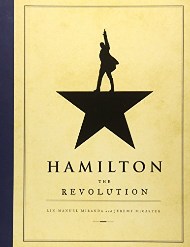 Hamilton: The Revolution by Lin-Manuel Miranda, Jeremy McCarter