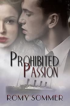Prohibited Passion: A Jazz Age Romance by [Sommer, Romy]