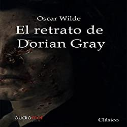 El retrato de Dorian Gray [The Portrait of Dorian Gray]