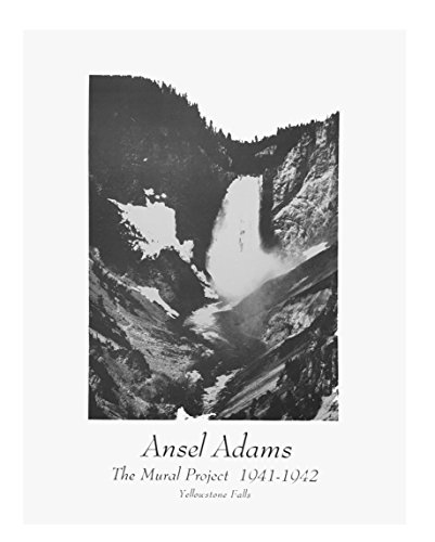 The Mural Project 1941-1942 Yellowstone Falls by Ansel