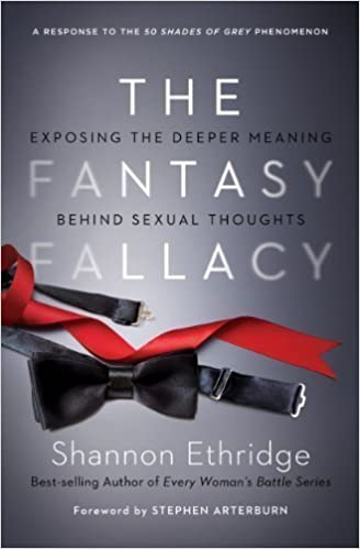 Book The Fantasy Fallacy: Exposing the Deeper Meaning Behind Sexual Thoughts by Shannon Ethridge (Oct 16 2012)