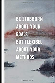 Stylesyndikat Composition Notebooks / Journals - Be Stubborn About Your Goals: Composition Notebook - Blank Ruled Lined Writing And Journaling Paper Book - Inspirational Goal Oriented Saying, Watercolor Landscape Art