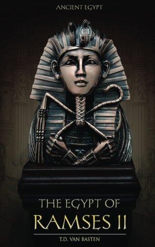 Ancient Egypt: The Egypt of Ramses II (Volume ()