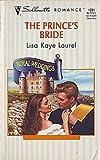 The Prince's Bride, Lisa K. Laurel, 0373192517