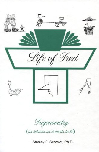 Life of Fred--Trigonometry