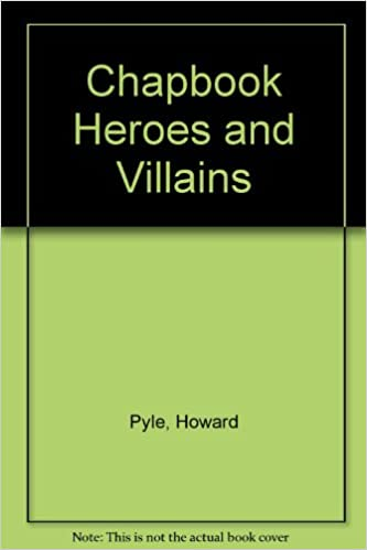chapbook heroes and villains