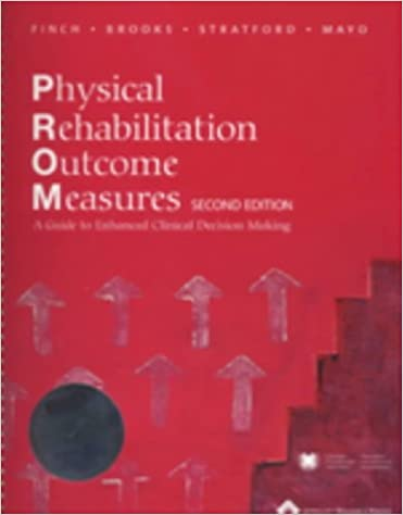 Book Physical Rehabilitation Outcomes Measures: A Guide to Enhanced Clinical Decision-making