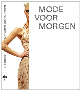 Kleding In Nederland.Mode Voor Morgen Duurzame Kleding In Nederland Amazon De Lynsey