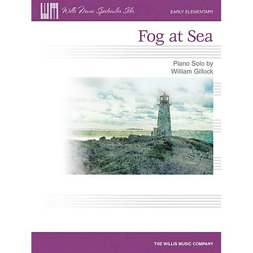 Fog at Sea (Early Elem Level) Willis Series by William Gillock, Pack of 3
