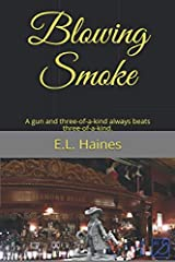 Blowing Smoke Paperback