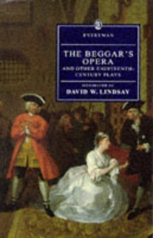 The Beggar's Opera and Other Eighteenth-Century Plays (Everyman's Library)