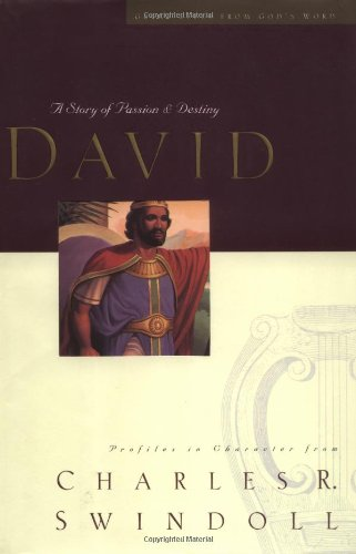 David: A Man of Passion & Destiny (Great Lives from God's Word Series: Volume 1) - Book  of the Great Lives From God's Word