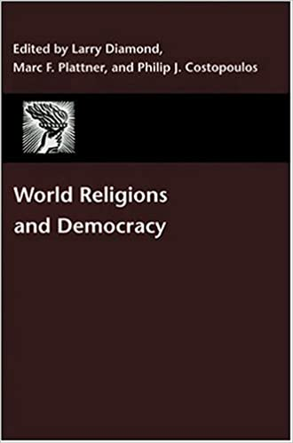 Book World Religions and Democracy (A Journal of Democracy Book)