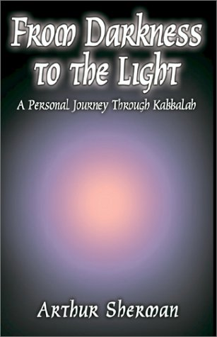 Download From Darkness to the Light: A Personal Journey Through Kabbalah pdf epub