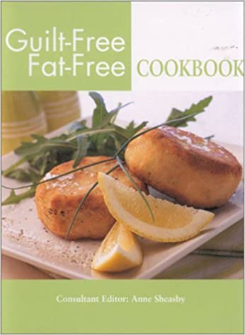 Buy Guilt-free, Fat-free Cookbook Book Online at Low Prices