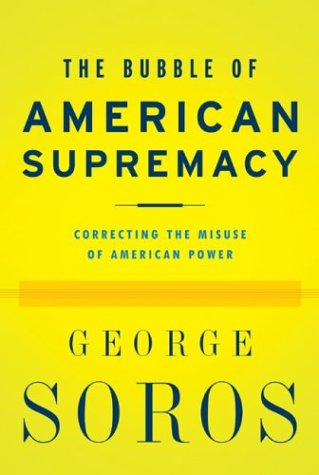 The Bubble of American Supremacy: Correcting the Misuse of American Power PDF