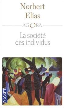 La société des individus par Elias