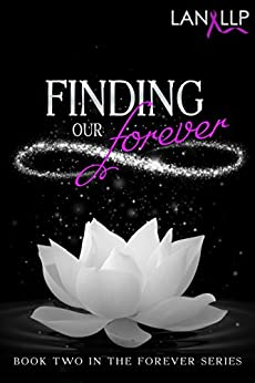 Finding our Forever (The Forever Series Book 2) by [LLP, Lan]