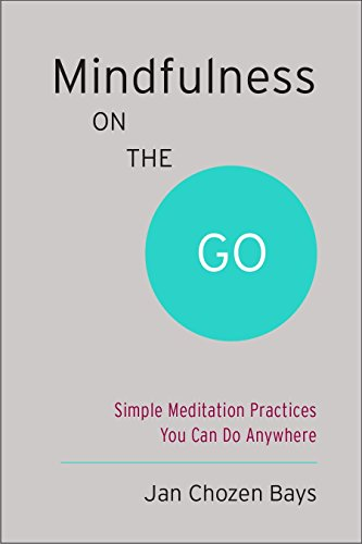 Mindfulness on the Go (Shambhala Pocket Classic): Simple Meditation Practices You Can Do Anywhere
