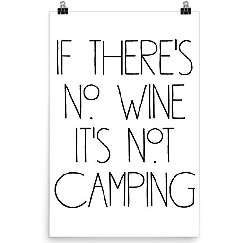 DoozyGifts99 If There's No Wine It's Not Camping Funny Poste