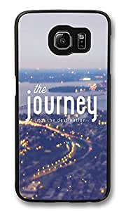 VUTTOO Rugged Samsung Galaxy S6 Case, The Journey Not The Destination PC Plastic Hard Case Cover for Samsung Galaxy S6 PC Black