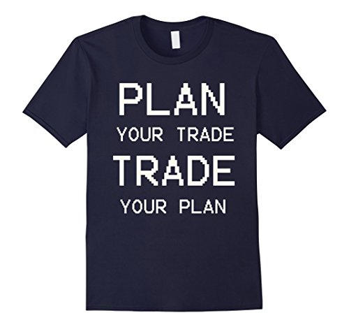 Mens Stock Trader T-Shirt Day Trading — Plan Your Trade  XL Navy
