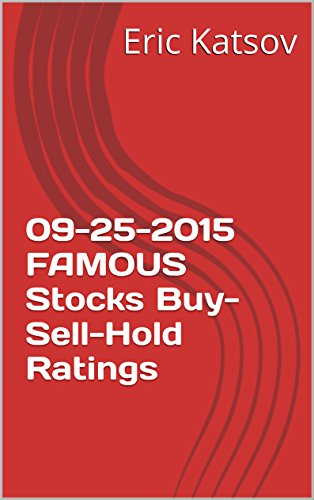 09-25-2015 FAMOUS  Stocks Buy-Sell-Hold Ratings (Buy-Sell-Hold+stocks iPhone app)