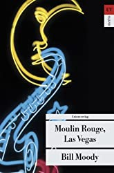 Moulin Rouge, Las Vegas.