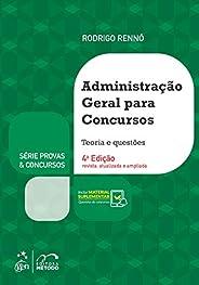 Série Provas & Concursos - Administração Geral para Concu