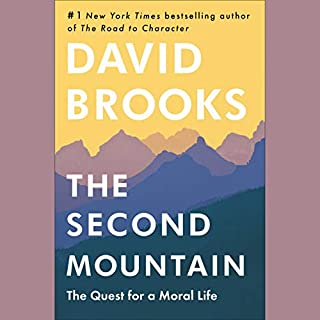 Book Cover: The Second Mountain: The Quest for a Moral Life
