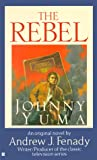 img - for The Rebel: Johnny Yuma book / textbook / text book
