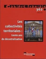 Les collectivités locales : trente ans de décentralisation par Marc Thoumelou