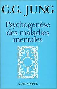Psychogénèse des maladies mentales par Carl Gustav Jung